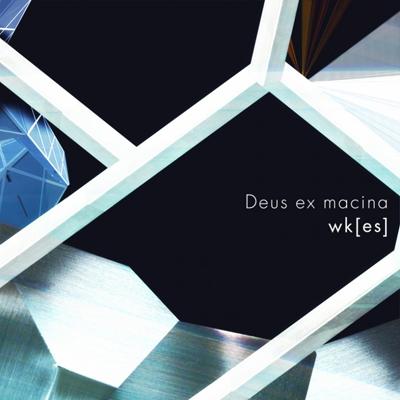 """wk[es] """"Deus ex machina"""""""
