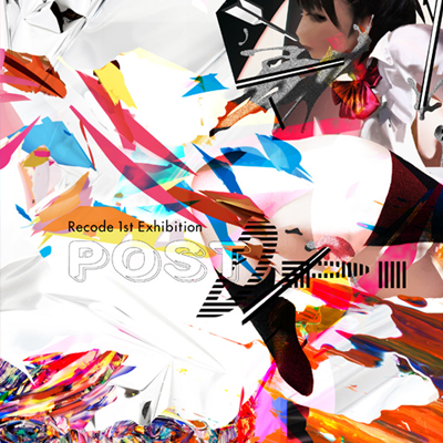 "Recode 1st Exhibition ""POST DPI"""