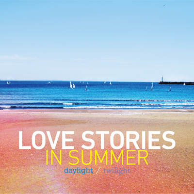 LOVE STORIES IN SUMMER