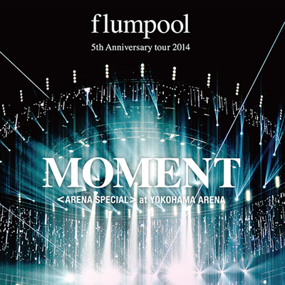 "flumpool ""MOMENT"""