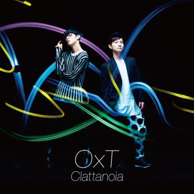 """OxT """"Clattanoia"""""""