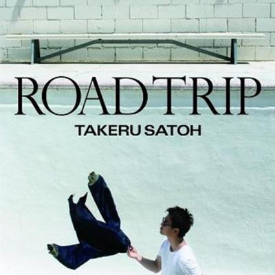 佐藤健 「ROAD TRIP」